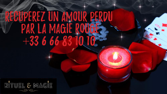 récupérez votre amour perdu par la magie rouge