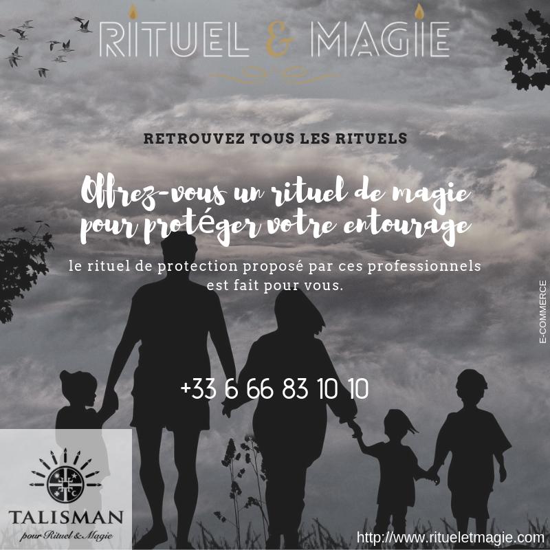Offrez-vous un rituel de magie pour protéger votre entourage